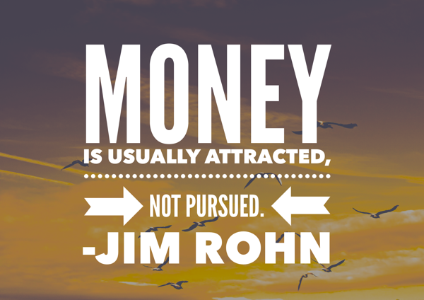 MONEY IS ATTRACTED